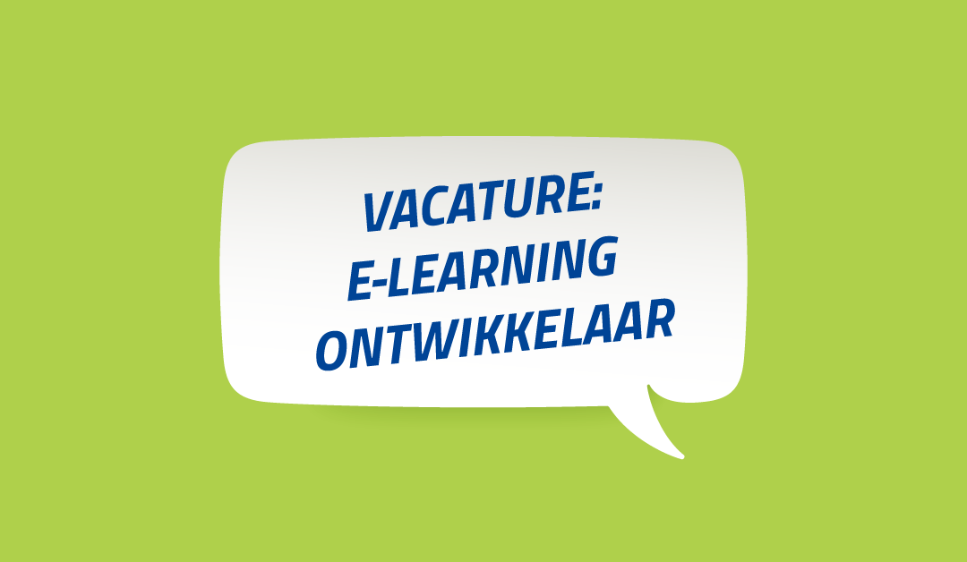 Vacature E-Learning Ontwikkelaar